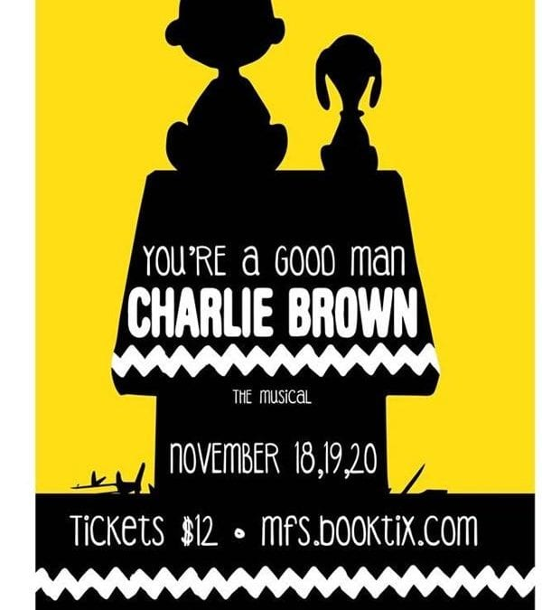 Tickets On Sale for MFS Fall Musical – You're A Good Man, Charlie Brown