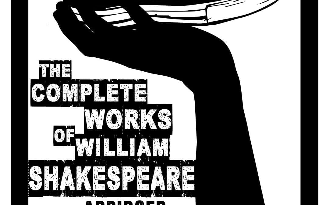MFS Presents The Complete Works of William Shakespeare (Abridged) – March 10-11